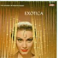 The Exciting Sounds of Martin Denny: Exotica and Exotica, Vol. I & II