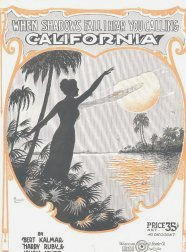 When Shadows Fall I Hear You Calling California