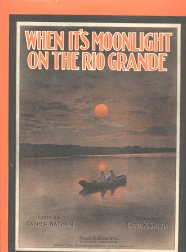 When It's Moonlight On The Rio Grande